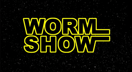 Worm Show displayed in font reminiscent of classic Star Wars